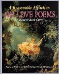 Reasonable Affliction: 1001 Love Poems to Read to Each Other
