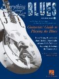 Everything about Playing the Blues with CD (Audio)