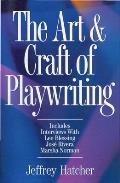Art & Craft Of Playwriting