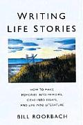 Writing Life Stories (98 Edition)