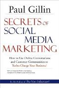 Secrets of Social Media Marketing: How to Use Online Conversations and Customer Communities to Turbo-Charge Your Business! Cover