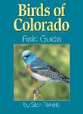 Birds of Colorado (Field Guides)