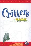 Critters of Maine Pocket Guide: Produced in Cooperation with Wildlife Forever