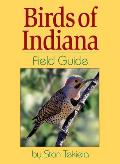 Birds of Indiana (Field Guides)