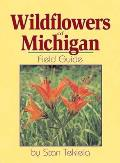 Wildflowers Of Michigan Field Guide