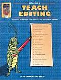Teach Editing Grades 3 4 Activities to Develop & Enhance the Quality of Writing