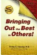 Bringing Out the Best in Others 3 Keys for Business Leaders Educators Coaches & Parents With Leaders Guide