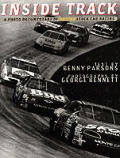 Inside Track: A Photo Documentary of NASCAR Stock Car Racing