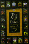 Travelers Tales The Gift Of Travel Bestb