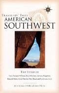 American Southwest: True Stories of Life on the Road (Travelers' Tales Guides) Cover