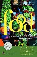 Food: A Taste of the Road (Travelers' Tales Guides) Cover