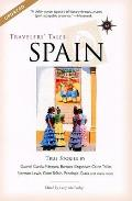 Travelers' Tales Spain: True Stories (Travelers' Tales Guides)