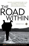 Road Within True Stories of Transformation & the Soul