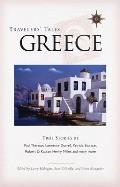 Travelers' Tales Greece: True Stories (Travelers' Tales Guides) Cover