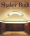 Shaker Built The Form & Function...