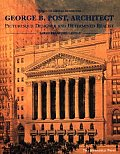 George B Post Sources Of American Architecture