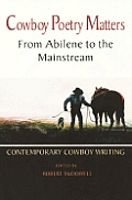 Cowboy Poetry Matters From Abilene To Th