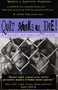 Quit Monks Or Die
