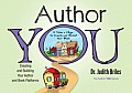 Author You: Creating and Building Your Author and Book Platforms (Author You)