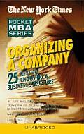 Organizing a Company: 25 Keys to Choosing a Business Structure