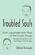Troubled Souls: From Japanese Noh...