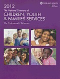 2012 the National Directory of Children, Youth and Families Services: The Professionals' Reference