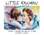 Little Rainman: Autism--Through...