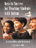 Keys to Success for Teaching Students with Autism