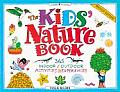 Kids Nature Book 365 Indoor Outdoor Activities & Experiences