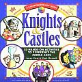 Knights & Castles: 50 Hands-On Activities to Explore the Middle Ages (Kaleidoscope Kids Books) Cover