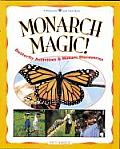 Monarch Magic ! Butterfly Acti