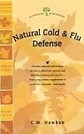 Natural Cold and Flu Defense (Woodland Health)