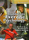 Foundations Of Exercise Psychology by Robert S. Weinberg