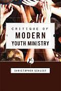 Critique of Modern Youth Ministry