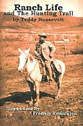 Ranch Life & The Hunting Trail