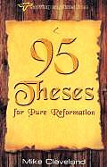 95 Theses for Pure Reformation