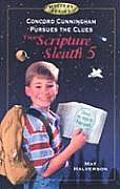 Concord Cunningham Pursues the Clues: The Scripture Sleuth 5