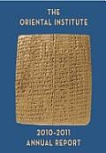 Oriental Institute 2010 2011 Annual Report