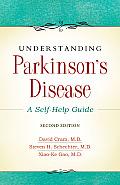 Understanding Parkinsons Disease 2nd Edition