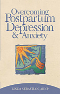 Overcoming Postpartum Depression & Anxiety