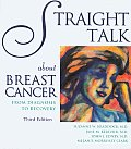 Straight Talk about Breast Cancer: From Diagnosis to Recovery (Addicus Nonfiction Books)