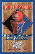 Hoop Hysteria The College Basketball Trivia Quiz Book