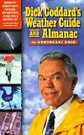 Dick Goddard's Weather Guide for Northeast Ohio (Dick Goddard's Almanac for Northeast Ohio)