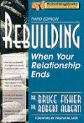 Rebuilding When Your Relationship Ends 3rd Edition
