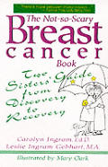 Not So Scary Breast Cancer Book Two Si