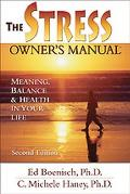 The Stress Owner's Manual: Meaning, Balance & Health in Your Life