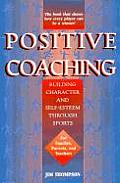 Positive Coaching Building Character & S