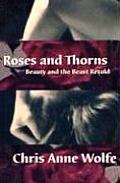 Roses & Thorns Beauty & the Beast Retold