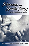 Relationships as a Spiritual Journey: From Specialness to Holiness