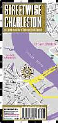 Streetwise Charleston Map - Laminated City Street Map of Charleston, South Carolina: Folding Pocket Size Travel Map (Streetwise)